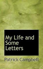 My Life and Some Letters