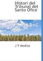 Histori del Tribunal del Santo Ofice af J. T. Medina