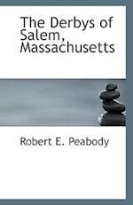 The Derbys of Salem, Massachusetts