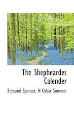 The Shepheardes Calender af H. Oskar Sommer, Edmund Spenser