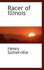Racer of Illinois af Henry Somerville