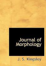 Journal of Morphology af J. S. Kingsley
