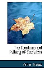 The Fundamental Fallacy of Socialism