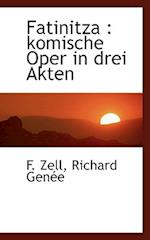 Fatinitza af Richard Gene, F. Zell, Richard Genee