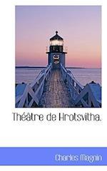 Th Tre de Hrotsvitha.