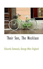 Their Son, the Necklace af George Allan England, Eduardo Zamacois