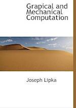 Grapical and Mechanical Computation af Joseph Lipka