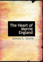 The Heart of Merrie England af James S. Stone