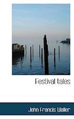 Festival Tales af John Francis Waller