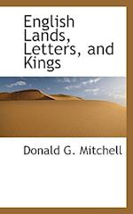 English Lands, Letters, and Kings