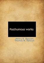 Posthumous works af Thomas N. Ralston, Henry B. Bascom