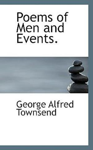 Poems of Men and Events.