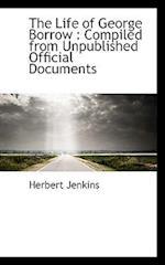The Life of George Borrow af Herbert Jenkins