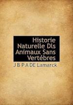 Historie Naturelle Dls Animaux Sans Vert Bres af J. B. P. a. De Lamarck