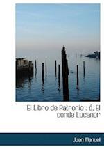 El Libro de Patronio af Juan Manuel