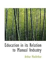 Education in its Relation to Manual Industry