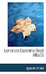 Lorenzo Casimiro Degli Albizzi af Ignazio Orsini