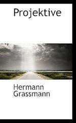 Projektive af Hermann Grassmann