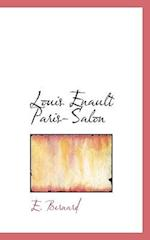 Louis Enault Paris-Salon af E. Bernard