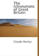 The Ichneumons of Great Britain af Claude Morley