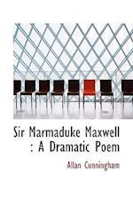 Sir Marmaduke Maxwell