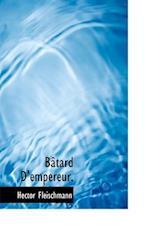 B Tard D'Empereur. af Hector Fleischmann