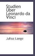 Studien Uber Leonardo Da Vinci af Julius Lange