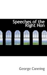 Speeches of the Right Hon af George Canning