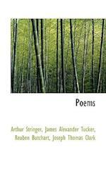 Poems af Reuben Butchart, Arthur Stringer, James Alexander Tucker