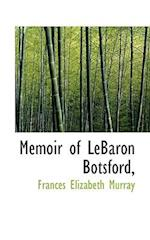 Memoir of Lebaron Botsford, af Frances Elizabeth Murray