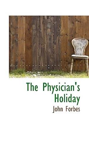 The Physician's Holiday