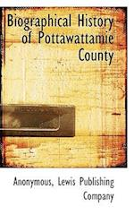 Biographical History of Pottawattamie County af Anonymous