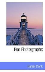 Pen Photographs