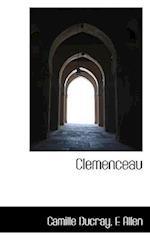 Clemenceau af E. Allen, Camille Ducray