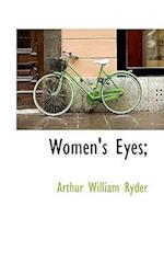 Women's Eyes;