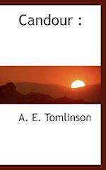 Candour af A. E. Tomlinson