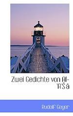 Zwei Gedichte Von Al-'a' a af Rudolf Geyer