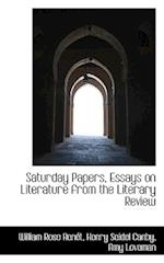 Saturday Papers, Essays on Literature from the Literary Review