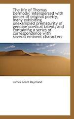 The Life of Thomas Dermody af James Grant Raymond