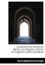 La Genese D'Un Roman de Balzac