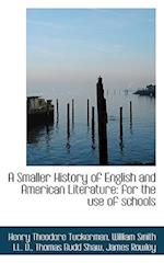 A Smaller History of English and American Literature: for the use of schools