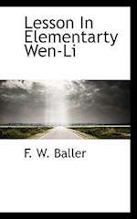 Lesson in Elementarty Wen-Li af F. W. Baller