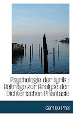 Psychologie Der Lyrik af Carl Du Prel