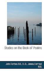 Studies on the Book of Psalms af John Forbes, James Forrest