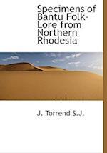 Specimens of Bantu Folk-Lore from Northern Rhodesia af J. Torrend