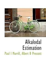 Alkalodal Estimation af Albert Benjamin Prescott, Paul I. Murrill