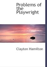 Problems of the Playwright af Clayton Hamilton