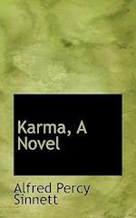 Karma, a Novel af Alfred Percy Sinnett