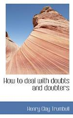 How to deal with doubts and doubters
