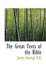 The Great Texts of the Bible af James Hastings
